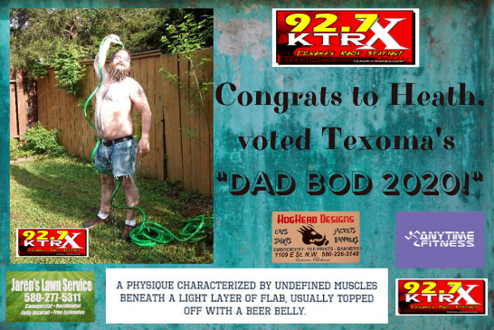 CONGRATS TO HEATH, TEXOMA'S DAD BOD 2020!